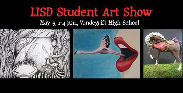 LISD Art Show Saturday at Vandegrift