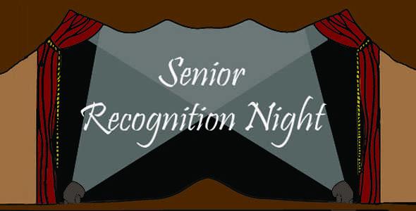 Senior recognition night Monday