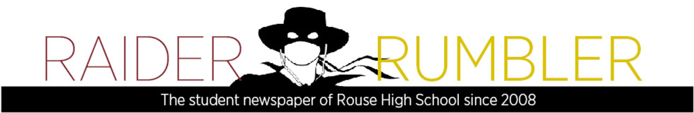 The School Newspaper of Rouse High School