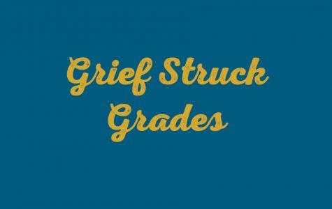 Grief Struck Grades