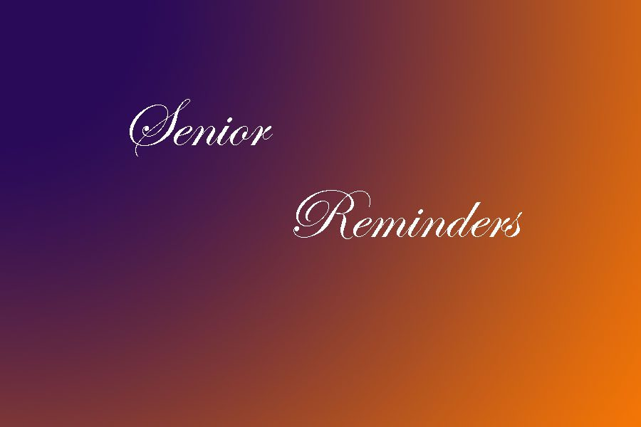 Senior Reminders